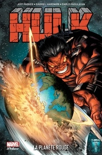 Jeff Parker et Carlo Pagulayan - Hulk  : La planète rouge.