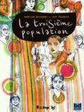 Jeff Pourquié et Aurélien Ducoudray - La troisième population.