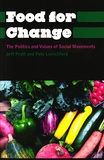 Jeff Pratt et Pete Luetchford - Food for Change - The Politics and Values of Social Movements.