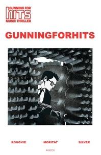 Jeff Rougvie et  Moritat - Gunning for hits.