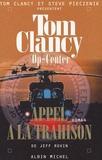 Jeff Rovin - Op-Center Tome 11 : Appel à la trahison.