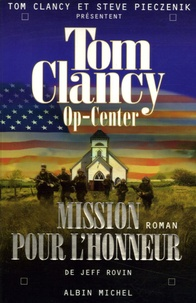 Jeff Rovin - Op-Center Tome 9 : Mission pour l'honneur.