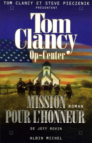 Jeff Rovin - Op-Center Tome 9 : Mission pour l'honneur.