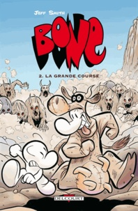Jeff Smith - Bone Tome 2 : La grande course.