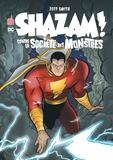 Jeff Smith - Shazam contre la société des monstres.