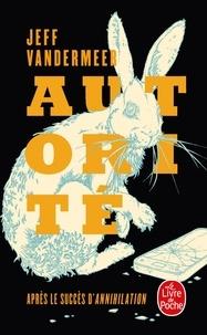 Jeff VanderMeer - La trilogie du rempart sud Tome 2 : Autorité.