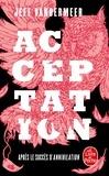 Jeff VanderMeer - La trilogie du rempart sud Tome 3 : Acceptation.