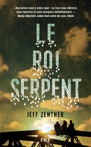 Jeff Zentner - Le roi serpent.