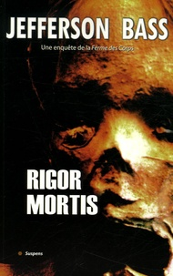 Jefferson Bass - Rigor Mortis.