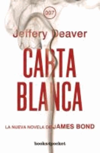 Jeffery Deaver - Carta Blanca = Carte Blanche.