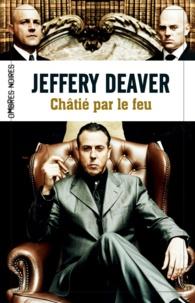 Jeffery Deaver - Châtié par le feu.