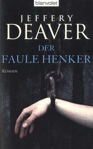 Jeffery Deaver - Der faule Henker.