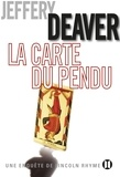 Jeffery Deaver - La Carte du pendu - Une enquête de Lincoln Rhyme.