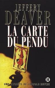 Jeffery Deaver - La carte du pendu.