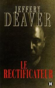 Jeffery Deaver - Le rectificateur.