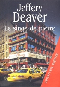 Jeffery Deaver - Le singe de pierre.