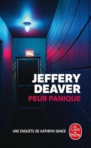 Jeffery Deaver - Peur Panique - Une enquête de Kathryn Dance.