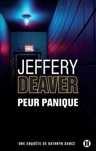 Jeffery Deaver - Peur panique.
