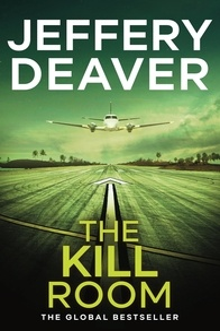 Jeffery Deaver - The Kill Room.