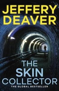 Jeffery Deaver - The Skin Collector.