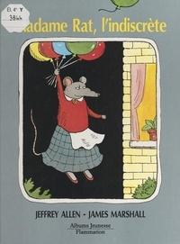 Jeffrey Allen et James Marshall - Madame Rat, l'indiscrète.
