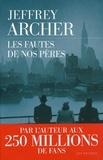Jeffrey Archer - Chronique des Clifton Tome 2 : Les fautes de nos pères.