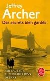 Jeffrey Archer - Chronique des Clifton Tome 3 : Des secrets bien gardés.