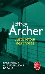 Jeffrey Archer - Chronique des Clifton Tome 4 : Juste retour des choses.