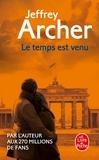 Jeffrey Archer - Chronique des Clifton Tome 6 : Le Temps est venu.