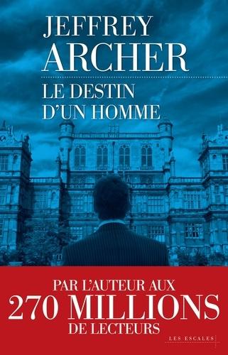 Chronique des Clifton Tome 7 - Le destin d'un hommeJeffrey Archer - Format ePub - 9782365693905 - 14,99 €