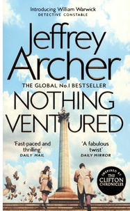 Jeffrey Archer - Nothing Ventured.