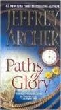 Jeffrey Archer - Paths of Glory.