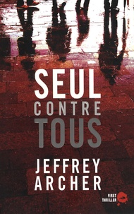 Jeffrey Archer - Seul contre tous.