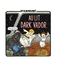 Jeffrey Brown - Star Wars : Dark Vador et fils Tome 3 : Au lit Dark Vador.