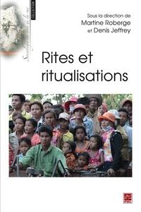 Jeffrey Denis - Rites et ritualisations.