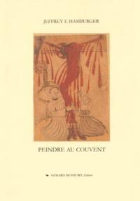 Coachingcorona.ch Peindre au couvent. La culture visuelle d'un couvent médiéval Image