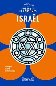 Joomla ebooks gratuits télécharger Israël : le petit guide des usages et coutumes par Jeffrey Geri, Marian Lebor 9782017114956 ePub RTF (Litterature Francaise)