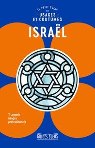 Jeffrey Geri et Marian Lebor - Israël - Le petit guide des usages et coutumes.