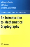 Jeffrey Hoffstein et Jill Pipher - An Introduction to Mathematical Cryptography.
