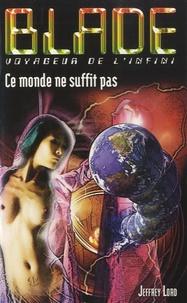 Jeffrey Lord - Ce monde ne suffit pas.