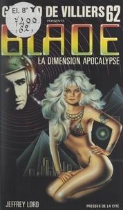 Jeffrey Lord et Gérard de Villiers - La dimension apocalypse.