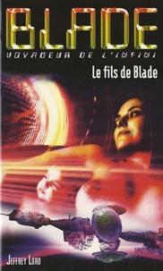 Jeffrey Lord - Le fils de Blade.