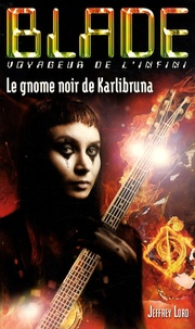 Jeffrey Lord - Le gnome noir de Karlibruna.