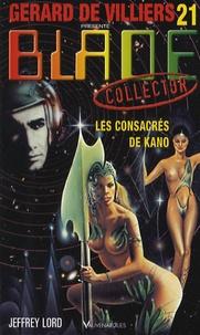Jeffrey Lord - Les consacrés de Kano.
