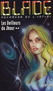 Jeffrey Lord - Les veilleurs de Jhour.