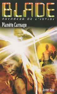 Jeffrey Lord - Planète carnage.