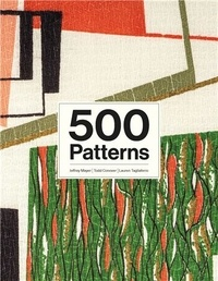 Jeffrey Mayer et Todd Conover - 500 Patterns.