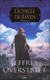Jeffrey Overstreet - Le fil d'Auralia Tome 3 : L'échelle de Raven.