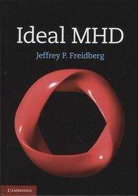 Ideal MHD - Jeffrey-P Freidberg | Showmesound.org