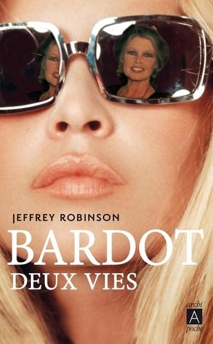 Bardot. Deux vies